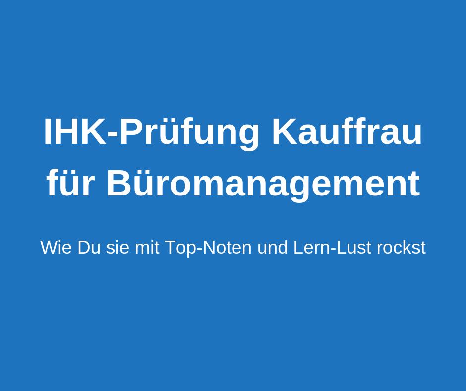 IHK-Prüfung Kauffrau für Büromanagement